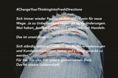 Change your thinking into fresh directions.
